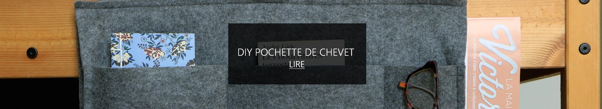 Chez Lisette DIY Pochette chevet slider